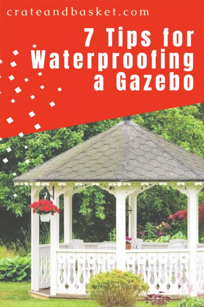 pinterest image - tips for waterproofing a gazebo